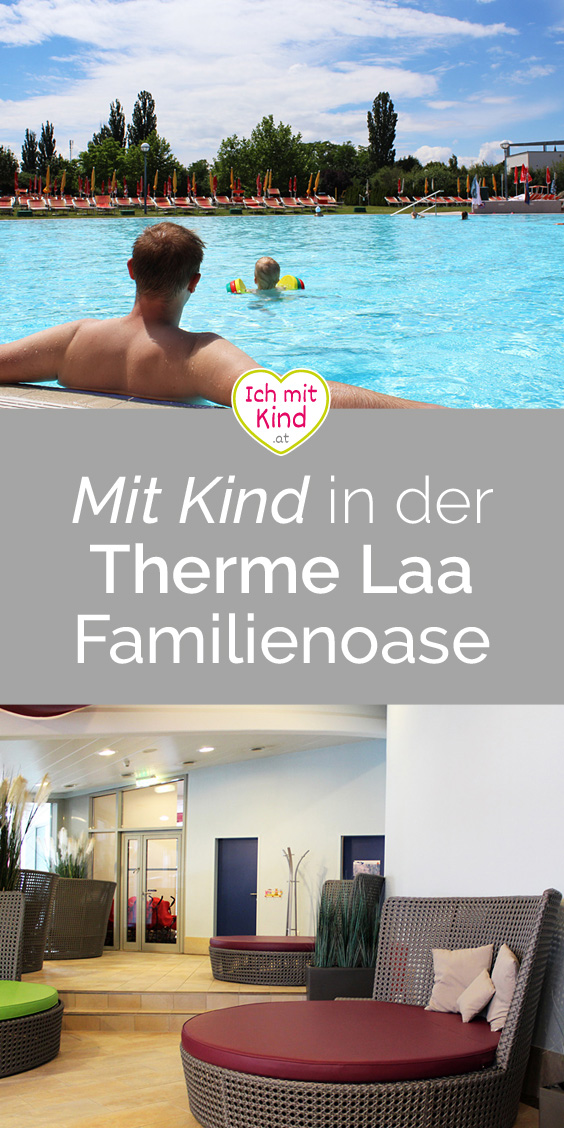 Mit Kind in der Therme Laa Familienoase