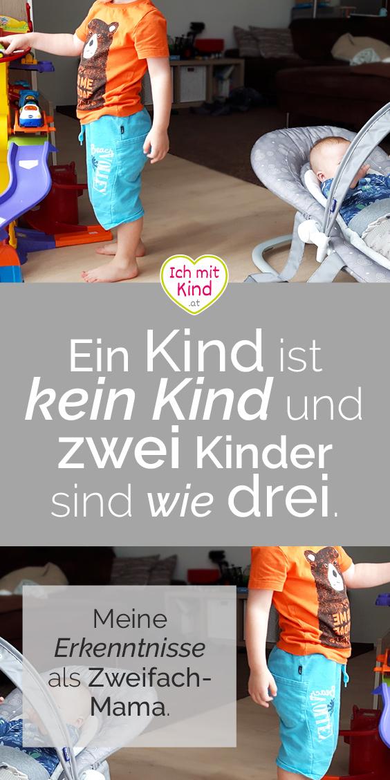 Ein Kind ist wie kein Kind. Zwei Kinder sind wie drei Kinder.